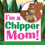 I'm a Chipper Mom