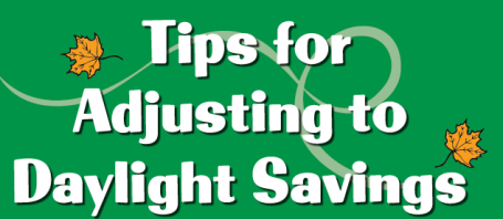 Tips for Adjusting to Daylight Savings